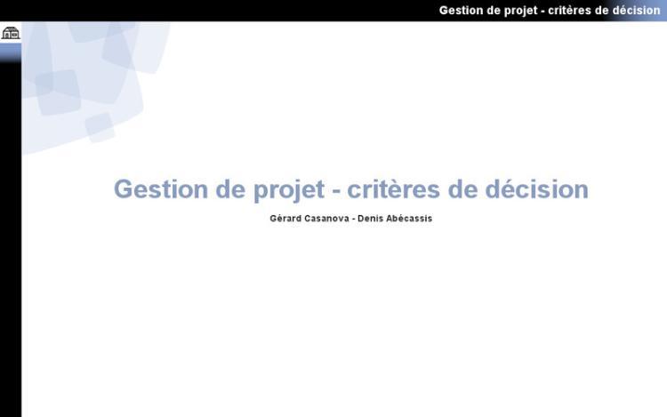 Accédez à la ressource pédagogique Gestion de projet : Critères de décision