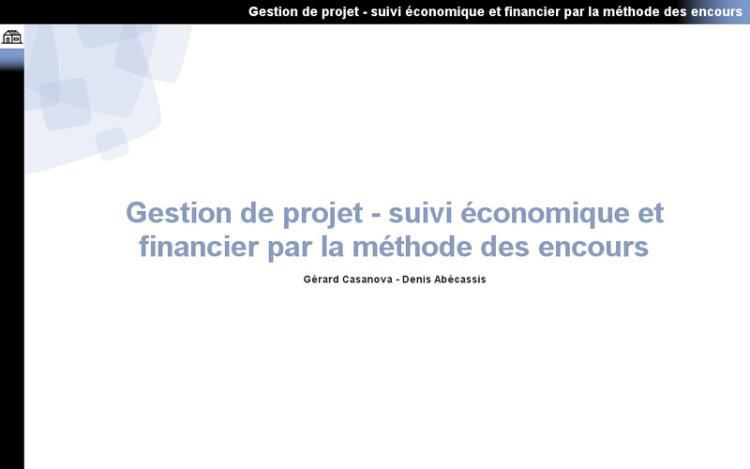 Accédez à la ressource pédagogique Gestion de projet : Suivi économique et financier par la méthode des encours