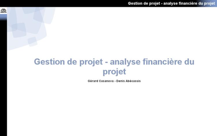Accédez à la ressource pédagogique Gestion de projet : Analyse financière du projet
