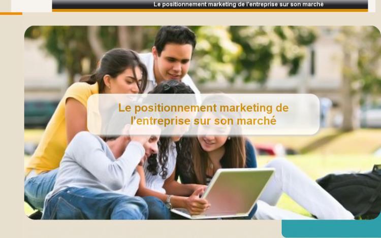 Accédez à la ressource pédagogique Le positionnement marketing de l'entreprise sur son marché