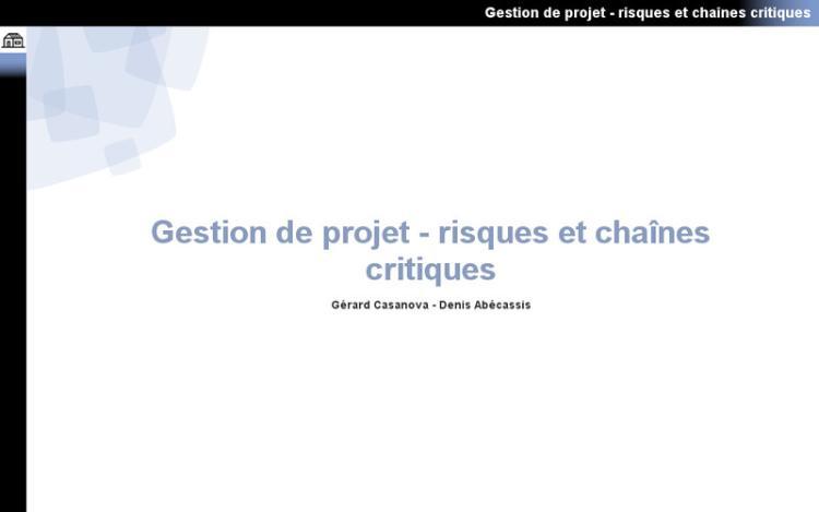 Accédez à la ressource pédagogique Gestion de projet : Risques et chaînes critiques