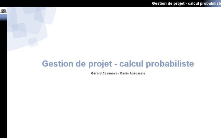 Accédez à la ressource pédagogique Gestion de projet : Calcul probabiliste